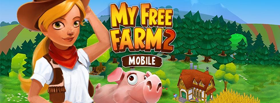 Darmowa Gra My Free Farm 2. Mobilny symulator farmy